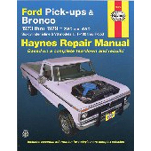 Haynes Ford Pickups & Broncos Repair Manual For 1973-79
