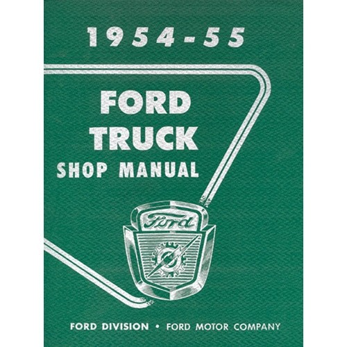 1954-55 Ford Truck Shop Manual