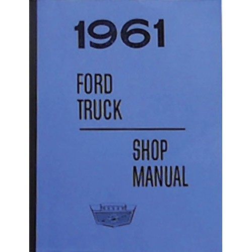 1961 Ford Truck Shop Manual