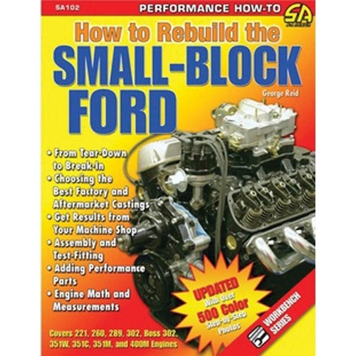 How to Rebuild Your Small Block Ford
