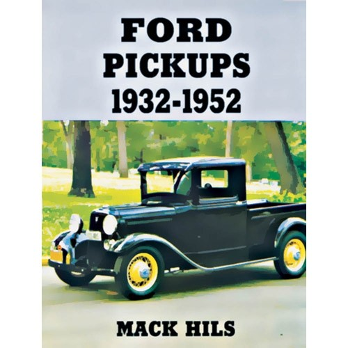 Ford® Pickups 1932-52