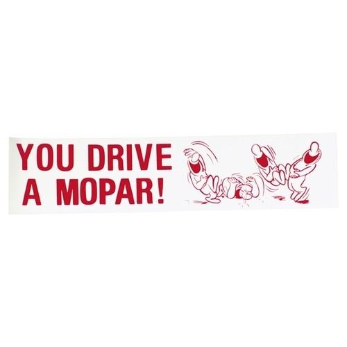 You Drive A Mopar Ha Ha Ha