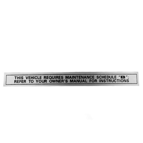 1976-79 Glove Box Maintenance Schedule B Decal
