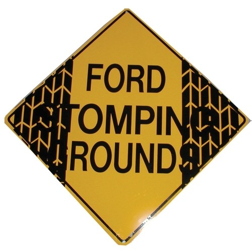 Tin Ford® Stomping Ground Caution